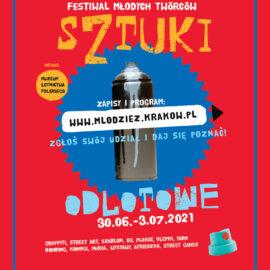 """Festiwal Młodych Twórców """"Sztuki Odlotowe""""- Kraków- 30.06-3.07.2021"""